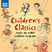 Children's Classics - Music to Make Children Brighter by Various Artists