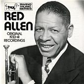 Play & Download Allen, Henry Red: Original 1933-1941 Recordings by Henry Red Allen | Napster