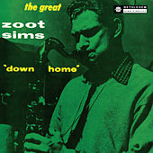 Play & Download Down Home by Zoot Sims | Napster