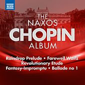 The Naxos Chopin Album by Idil Biret