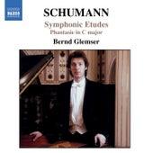 Play & Download Schumann, R.: Symphonic Etudes, Op. 13 / Fantasie in C Major, Op. 17 by Bernd Glemser | Napster