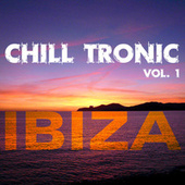 Play & Download Chill Tronic Ibiza, Vol. 1 by Various Artists | Napster