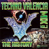 Play & Download Techno Valencia MIX (The History) Back to the 90's Vol. 2 by Various Artists | Napster