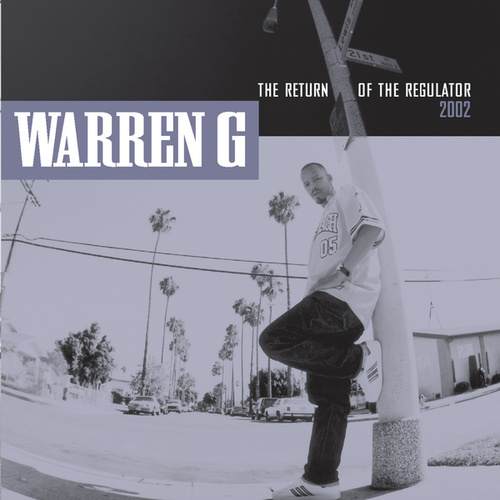 Play & Download The Return Of The Regulator by Warren G | Napster