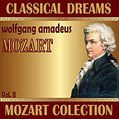 Wolfgang Amadeus Mozart: Classical Dreams. Mozart Colection (Volumen II) by Various Artists