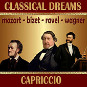 Classical Dreams. Capriccio by Various Artists