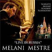 Play & Download Melani Mestre Live in Russia by Melani Mestre | Napster