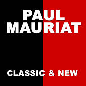 Play & Download Classic & New by Paul Mauriat | Napster