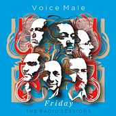 Friday (The Radio Sessions) de Voice Male