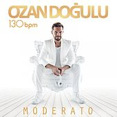 Play & Download 130 BPM Moderato by Ozan Doğulu | Napster