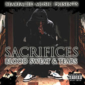 Play & Download Bearfaced Music Presents: Sacrifices, Blood, Sweat & Tears by HD | Napster