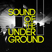 Sound of the Underground by Various Artists