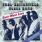 Play & Download East-West Live by Paul Butterfield | Napster