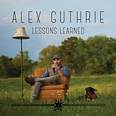 Lessons Learned by Alex Guthrie