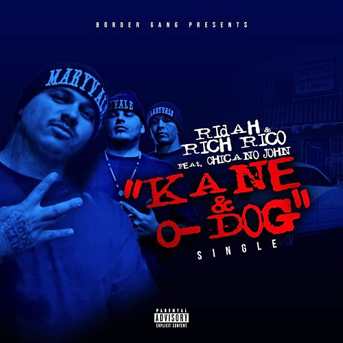Kane & O-Dog (feat. Chicano John) by Mob Figaz (West Coast)