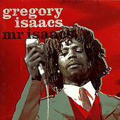 Play & Download Mr. Isaacs by Gregory Isaacs | Napster