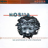 Play & Download Les promesses d'une chevelure by Kosma | Napster
