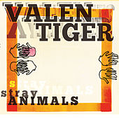 Play & Download Stray Animals by Valentiger | Napster