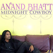 Play & Download Midnight Cowboy by Anand Bhatt | Napster