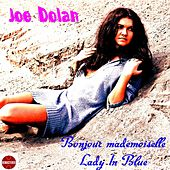 Play & Download Bonjour mademoiselle by Joe Dolan | Napster