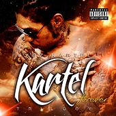 Play & Download Kartel Forever: Trilogy by VYBZ Kartel | Napster