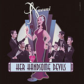 Play & Download Naomi & Her Handsome Devils by Naomi | Napster