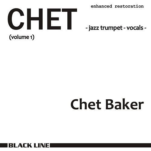 Play & Download CHET volume 1 by Chet Baker | Napster