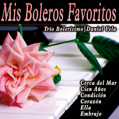 Mis Boleros Favoritos by Various Artists