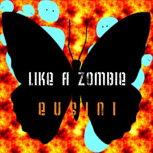 Play & Download Like a Zombie by Eusini | Napster