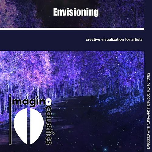 Play & Download Envisioning by Imaginacoustics | Napster