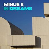 Play & Download In Dreams by Minus 8 | Napster