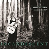 Incandescent by Alison Smith