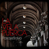 Play & Download Pasaje Salvo by La Vela Puerca | Napster