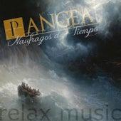 Play & Download Naufragos del Tiempo - Special Price by Pangea | Napster