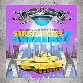 Play & Download Starkey & Dev79 Present Street Bass Anthems, Vol. 7 by Various Artists | Napster