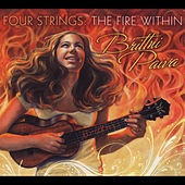 Play & Download Four Strings: The Fire Within by Brittni Paiva | Napster