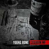 Crankin MF - Single by Young Rome