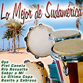 Play & Download Lo Mejor de Sudamérica by Various Artists | Napster