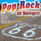 Play & Download Pop Rock de Siempre by Various Artists | Napster