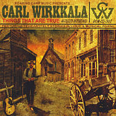 Play & Download Things That Are True by Carl Wirkkala | Napster