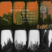 Drift by Bruce Saunders (Jazz)