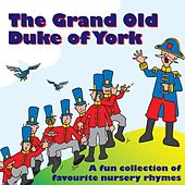 The Grand Old Duke of York by Kidzone