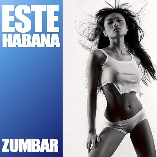 Play & Download Zumbar by Este Habana | Napster