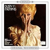 Dusty In Memphis (Mono) by Dusty Springfield