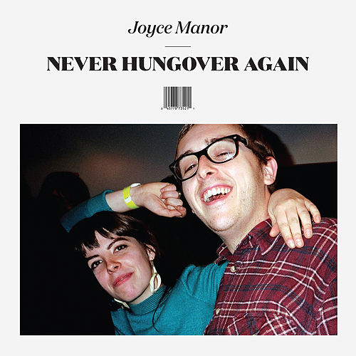 Never Hungover Again by Joyce Manor