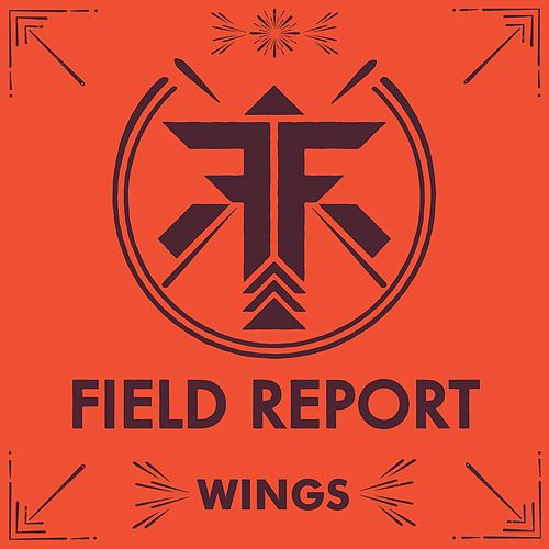 Play & Download Wings by Field Report | Napster