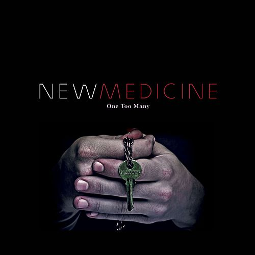 One Too Many by New Medicine