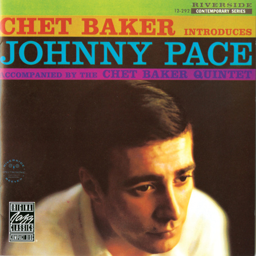 Chet Baker Introduces Johnny Pace by Chet Baker
