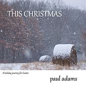 Play & Download This Christmas by Paul Adams | Napster