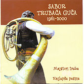 Play & Download Sabor trubaca Guca - Najlerse pesme by Various Artists | Napster